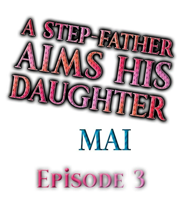 A Step-Father Aims His Daughter Ch. 3 page 1