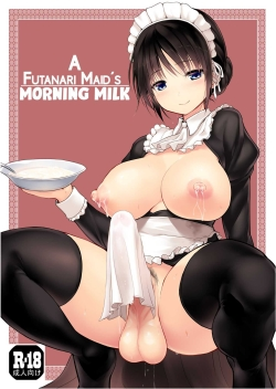 Futanari Maid-san Asa Milk | A Futanari Maid's Morning Milk